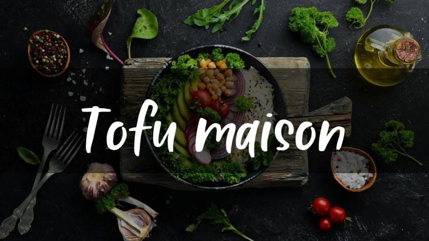 Comment faire du tofu maison ?
