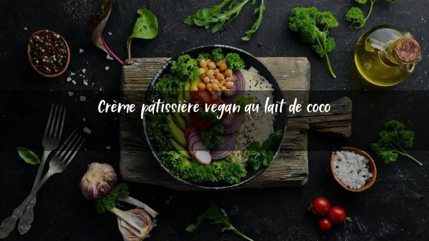 Crème pâtissière vegan au lait de coco