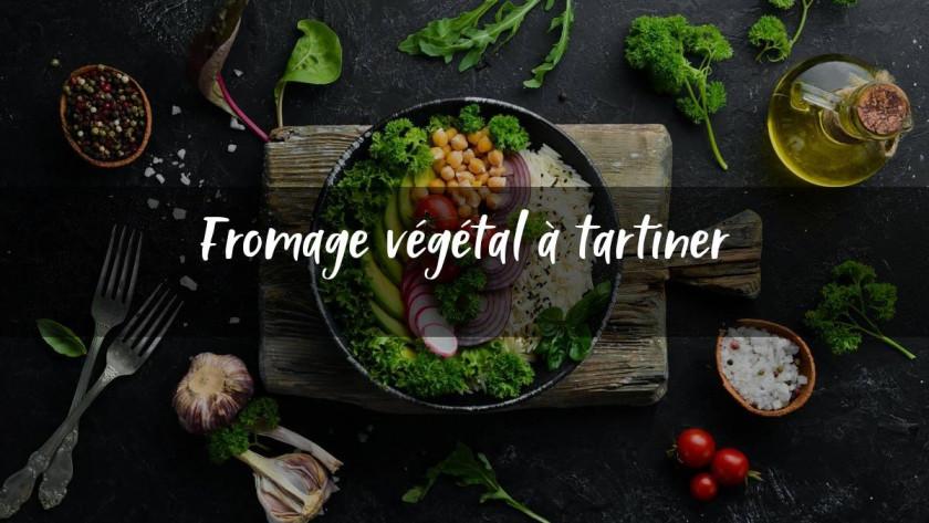 Fromage végétal à tartiner